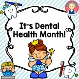 It's Dental Health Month! {NO PREP}