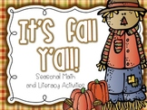 It's Fall Y'all! {Seasonal Math and Literacy Activities}