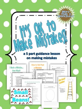 It's OK to Make Mistakes--Guidance Lesson on Making Mistakes