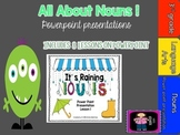 All About Nouns Power Point Unit- includes 8 lessons