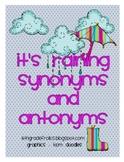 It's Raining Synonyms and Antonyms