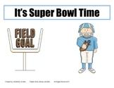 It's Super Bowl Time