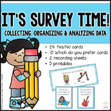 It's Survey Time! - Collecting, organizing and analyzing d
