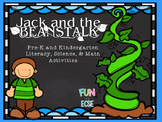 Jack and the Beanstalk Pre-K and K Literacy, Science, and