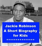 Jackie Robinson - A Short Illustrated Biography for Kids