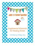 Jan's New Home First Grade Reading Street Supplemental Materials