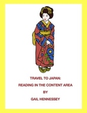 Japan: Travel to Japan (Reading in the Content Area)