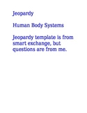 Jeopardy game Human Body Systems for SMARTBOARD