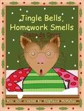 Jingle Bells, Homework Smells by Diane de Groat mini unit
