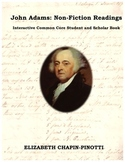 John Adams: Literary Non-Fiction CCSS Lessons in Primary Sources