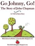 Johnny Appleseed - Go, Johnny, Go! The Story of John Chapman