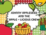 Johnny Appleseed and the Apple-licious Crew
