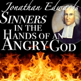 Jonathan Edwards' Sinners in the Hands of an Angry God & P