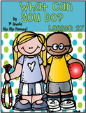 Journeys 1st Grade Lesson 27...What Can You Do?...Suppleme