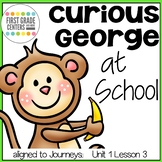 Curious George at School {aligned with Journeys First Grad