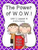 Journeys Fourth Grade: The Power of W.O.W.!