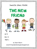 Journeys®  Literacy Activities - The New Friend - Grade 1