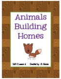 Journeys Second Grade Animals Building Homes Unit 2 Lesson 6