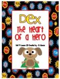 Journeys Second Grade Dex The Heart of a Hero