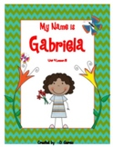 Journeys Second Grade My Name is Gabriela