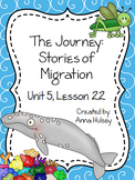 Journeys Third Grade: The Journey: Stories of Migration