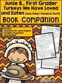 Junie B., First Grader: Turkeys We Have Loved ... Book Companion