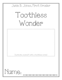 Junie B. Jones, First Grader, Toothless Wonder, Comprehens
