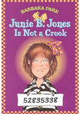 Junie B Jones Is Not a Crook (Set of 6 novels)