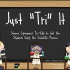 """Just """"Tri"""" It Science Experiment Trifold"""