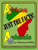 Just the Facts! African Animals Research Writing Project