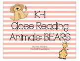 K-1 Close Reading: Bears