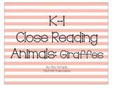 K-1 Close Reading: Giraffes