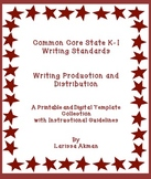 K-1 Common Core Writing Standards #5-6; Digital Templates