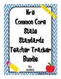 K-5 Common Core State Standards Teacher Tracker BUNDLE PACK