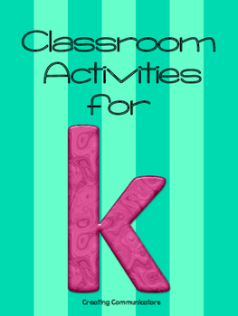 K in the Classroom