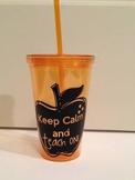 Keep Calm and Teach On {Customizable Teacher Cup}