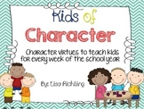 Kids of Character: Character Education for Every Week of t