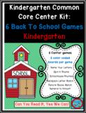 Kindergarten Common Core Center Kit:  6 Back To School The