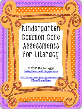 Kindergarten Common Core ELA Assessments