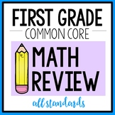First Grade Common Core MATH Review  {ALL STANDARDS}