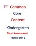 Kindergarten Common Core Math Assessment SHORT Form B (10