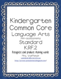Kindergarten Common Core- Rhyming Words- K.RF.2