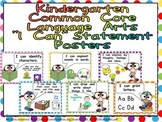 Kindergarten Common Core Standards LANGUAGE ARTS Posters