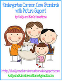 Kindergarten Common Core Standards with Picture Support
