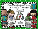 Kindergarten Daily Math April - NO PREP! (Common Core Aligned)