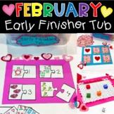 Kindergarten Early Finishers Tub for February