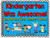 Kindergarten End Of The Year Memory Book/Portfolio and Awards