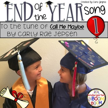 End of Year Celebration/ Graduation Song - {tune -Call Me Maybe-Carle Rae Jep.}