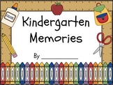 Kindergarten End of Year Memory Book