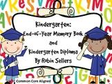 Kindergarten End of Year Memory Book and Kindergarten Diplomas